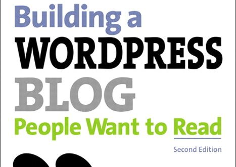Cover of Building a WordPress Blog People Want to Read by Scott McNulty