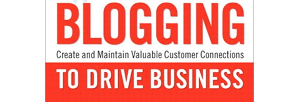 Review: Blogging to Drive Business