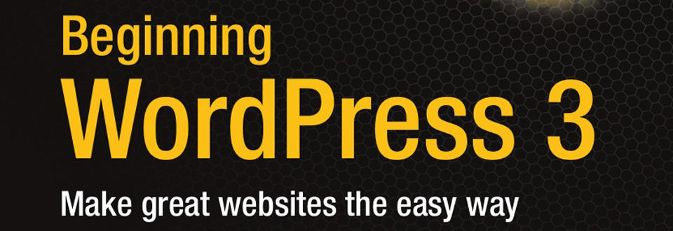 Review: Beginning WordPress 3 by Stephanie Leary