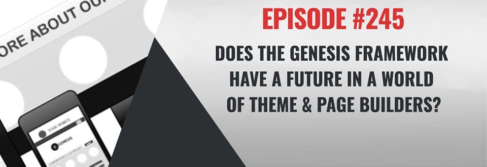 WP-Tonic 245: The Genesis Theme Framework