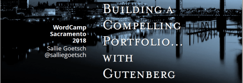 "Cover slide for ""Building a Compelling Portfolio with Gutenberg"" presentation"